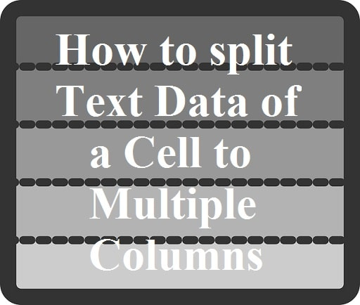 How to Split Text Data of a Cell to Column in Excel
