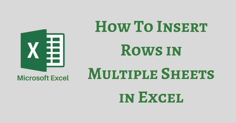 How To Insert Rows In Multiple Sheets in Excel