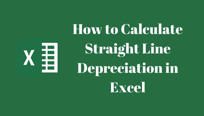 Straight Line Depreciation