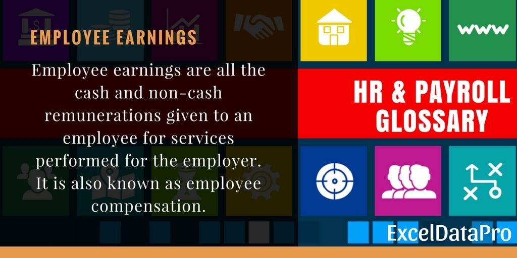 What is Employee Earnings or Employee Compensations?