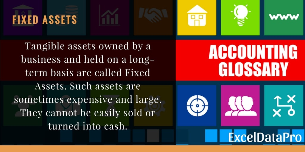 What are Fixed Assets?