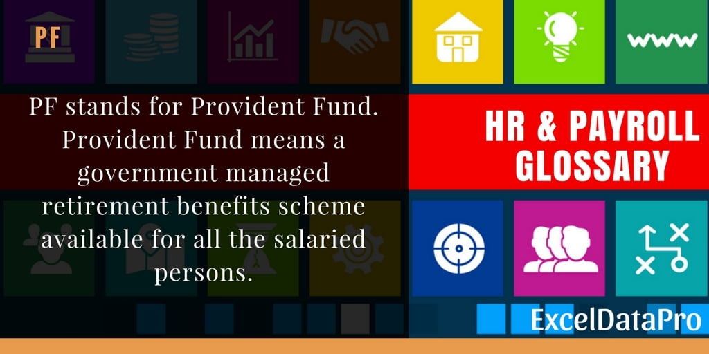 What is PF or Provident Fund?