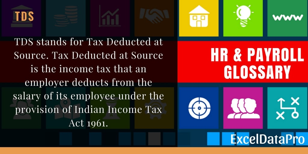 What Is Tax Deducted At Source (TDS)? Threshold Limit, TDS Return & TDS Refund