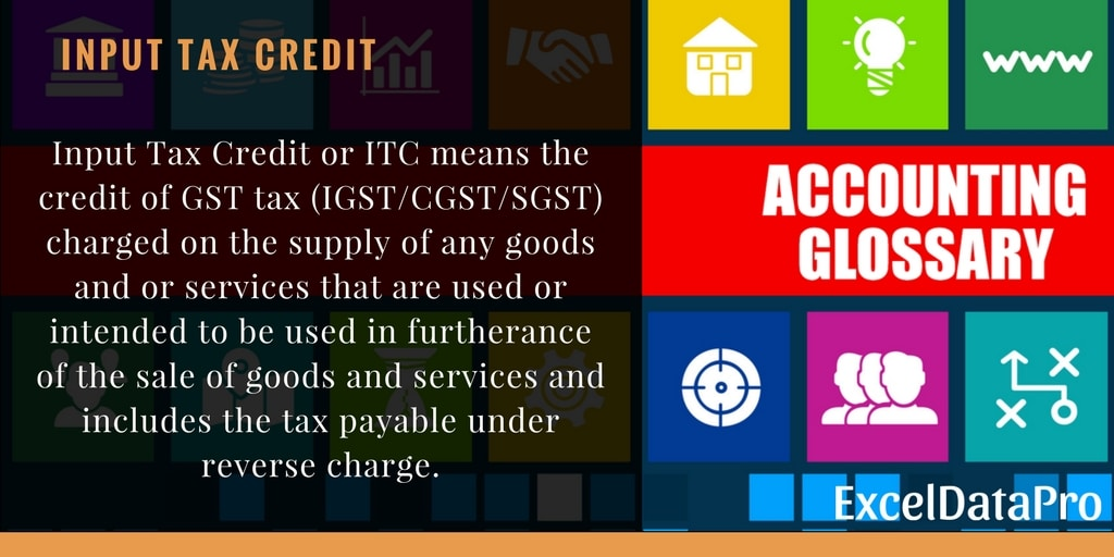 What is Input Tax Credit or ITC under GST?