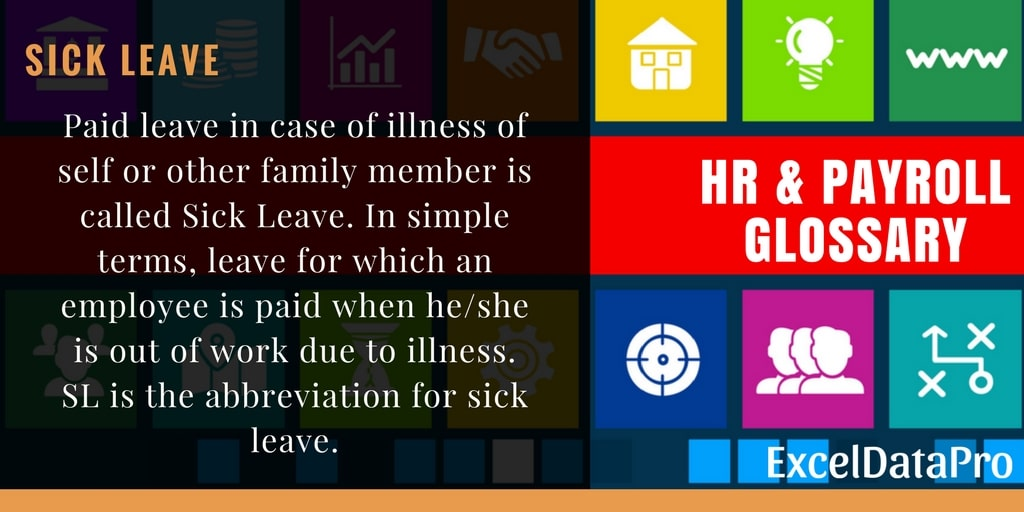 What is Sick Leave?