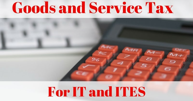 GST For IT And ITES (IT Enabled Services)