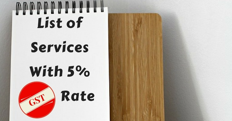 List of Services With 5 Percent GST Rate