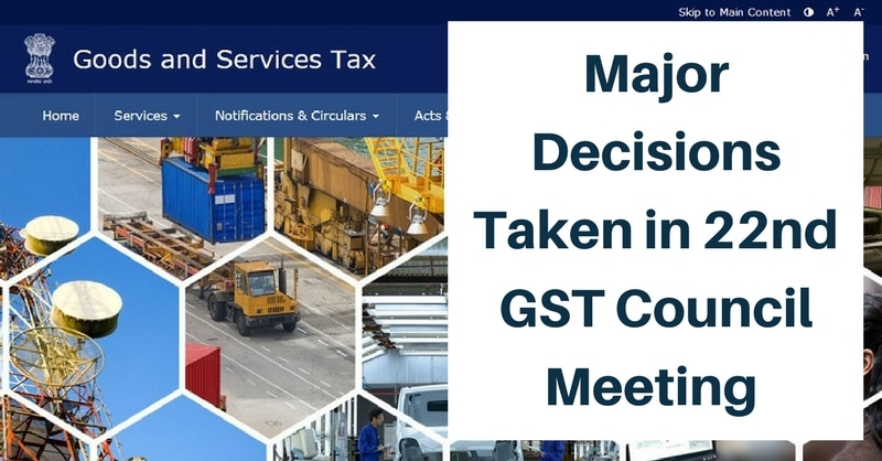 Major Decisions Taken in 22nd GST Council Meeting