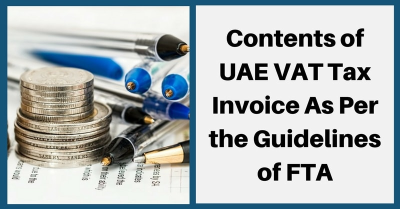 contents of uae vat tax invoice as per the guidelines of fta exceldatapro