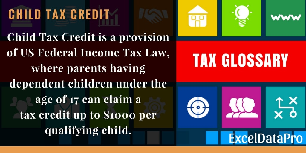 What Is Child Tax Credit? Federal Income Tax Return