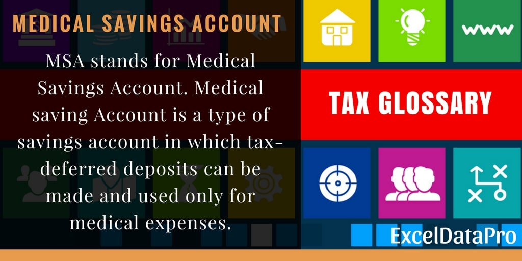 What Is A Medical Savings Account or an MSA?