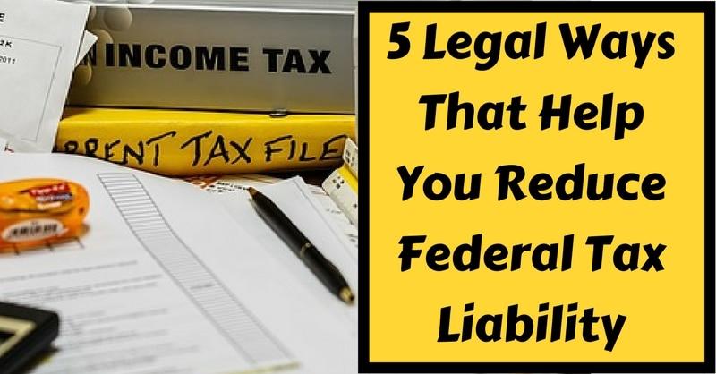 Reduce Federal Tax Liability