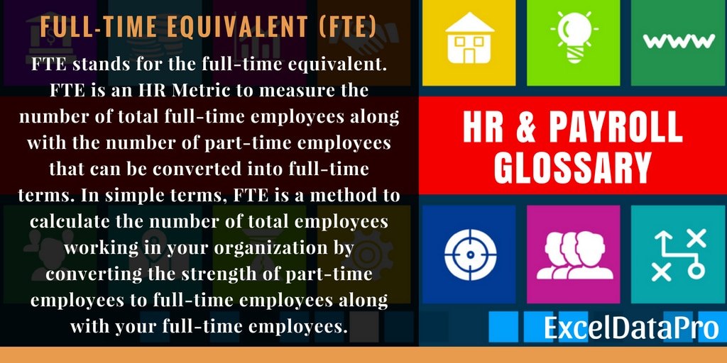 What is Full-Time Equivalent (FTE)?