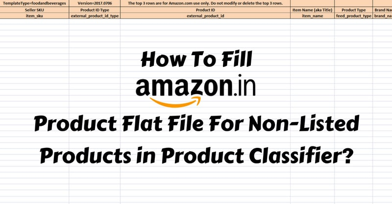 How to Fill Amazon Product Flat File?