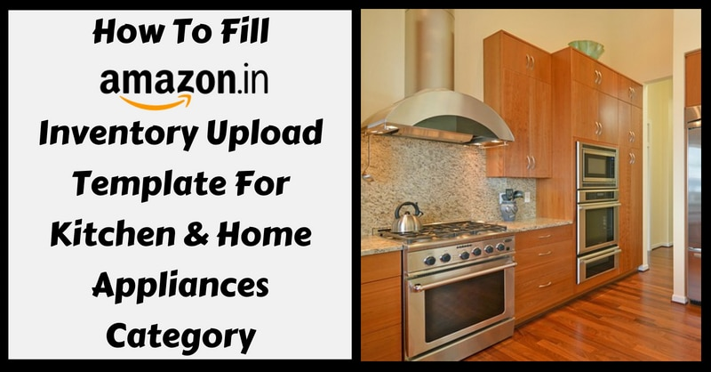 Amazon Template in Excel For Kitchen & Home Appliances