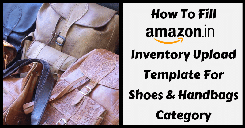 Amazon Template in Excel for Shoes & Handbags