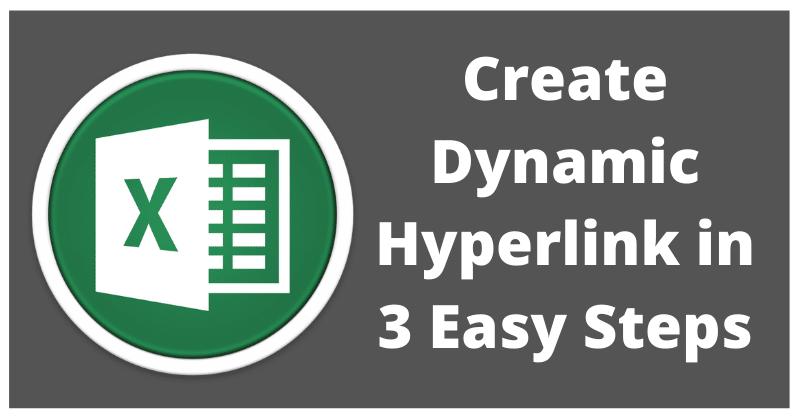 Create Dynamic Hyperlink In Excel – 3 Easy Steps